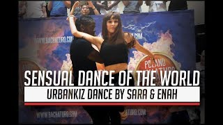 Sensual Dance Of The World  - Performance by Sara & Enah