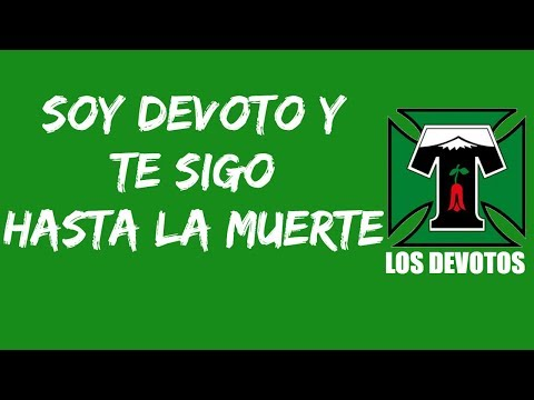 """""""Soy devoto y te sigo hasta la muerte"""" Barra: Los Devotos • Club: Deportes Temuco"""