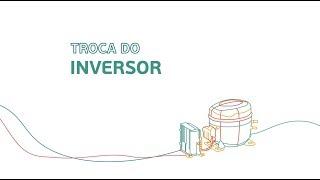 Como fazer a troca do inversor do Compressor Embraco Fullmotion