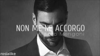 Non Me Ne Accorgo - Marco Mengoni #prontoacorrere (audio)
