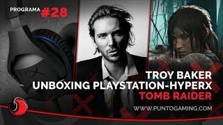 PuntoGaming S06E28: ¡Troy Baker en #ArGameShowForMe! ¡Shadow of the Tomb Raider! ¿¡y más!?
