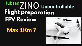 Hubsan Zino Flight Preparation & FPV Range Test Part1