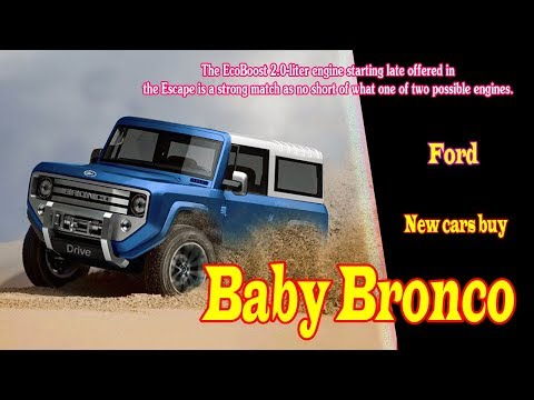 2019 Ford Baby Bronco | 2019 Ford Baby Bronco 4 door | 2019 Ford Baby Bronco review | new cars buy.