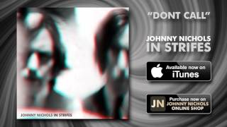 Johnny Nichols - Dont Call [Official Audio]