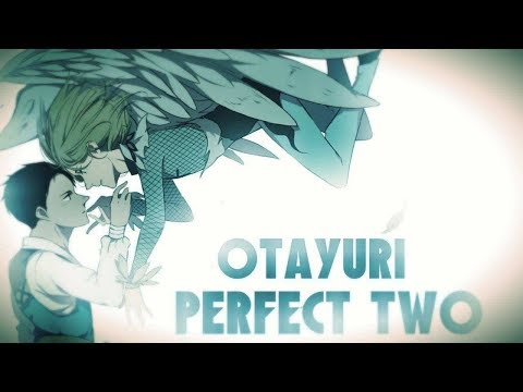 Otayuri {PMV} - Perfect two