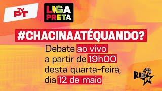 #ChacinaAteQuando? – Acompanhe AO VIVO a estreia do LIGA PRETA