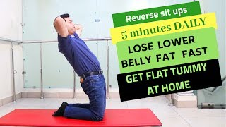 Reverse Sit ups-BEST Exercise to Lose Lower Belly Fat (Abdominal Pouch) Get FLAT TUMMY at Home