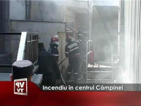 Incendiu in centrul Campinei