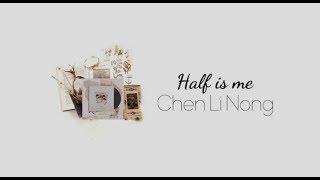 [Vietsub + Kara ]  一半是我 - Half is me | Trần Lập Nông