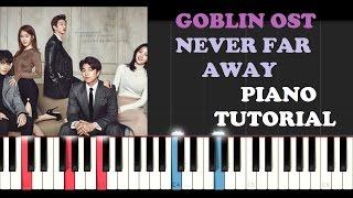Goblin Ost Opening Theme - Never Far Away (Piano Tutorial + FREE PIANO SHEET)