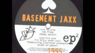 Basement Jaxx - Be Free