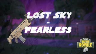 Lost Sky   Fearless   |   A Fortnite Montage