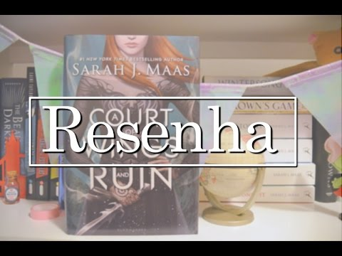 RESENHA A COURT OF WINGS AND RUIN - SARAH J. MAAS | Mil e Um Capítulos