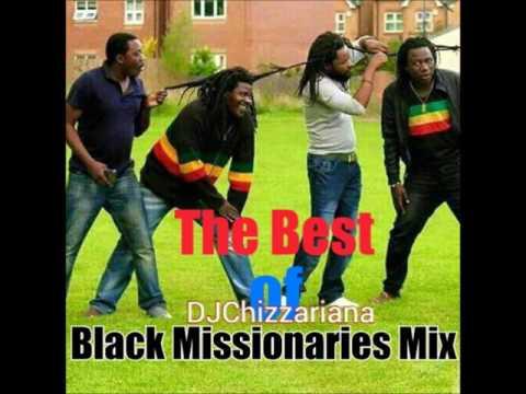 The Best of Black Missionaries MIX -DJChizzariana