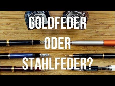 Goldfeder oder Stahlfeder?