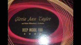 Gloria Ann Taylor - Deep Inside of You