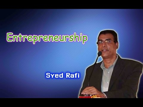 Entrepreneurship | Syed Rafi |TELUGU IMPACT Hyd Apr 2017