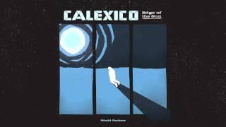 """Calexico - """"World Undone"""""""