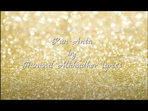 Kun Anta - Humood AlKhudher  | حمود الخضر - كن أنت (malay lirik)