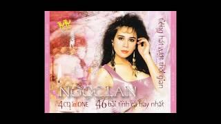 Nghe Nhạc Và Tải Về  P1, Ngọc Lan - Mắt Biếc - 46 Bai Tinh Ca Hay Nhat CD1