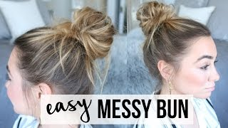 EASY MESSY BUN TUTORIAL | FINE, THIN HAIR