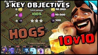 *HOG ATTACKS* | 3 Key Objectives to get 3 stars at TH10 | Clash of Clans