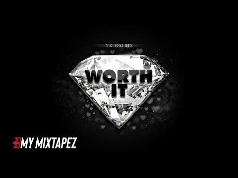 YK Osiris - Worth it (Official Audio)