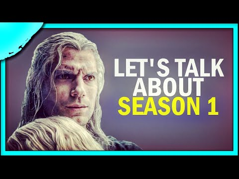 Let's Talk About The Witcher Season 1