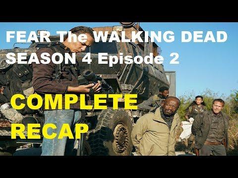 FEAR The Walking Dead Season 4 - EPISODE 2 COMPLETE RECAP