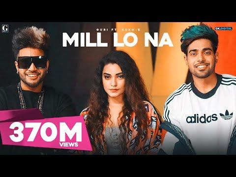 Mill Lo Na : Guri Ft. Sukhe (Official Video) Jaani | Satti Dhillon | Latest Punjabi Songs | Geet MP3