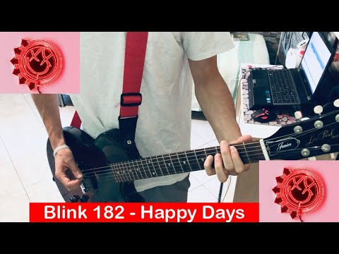 Blink 182- Happy Days Guitar Cover (2019 Song) [HQ,HD]