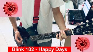 Blink 182  Happy Days Guitar Cover (2019 Song) [HQ,HD]