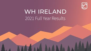 wh-ireland-whi-full-year-2021-results-overview-15-07-2021