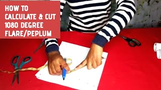 ( DETAILED) HOW TO CUT 1080 DEGREE FLARE / PEPLUM