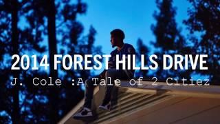 J.Cole: A Tale of  2 Citiez