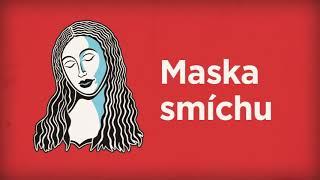 Video sf. Magdalena – Maska smíchu