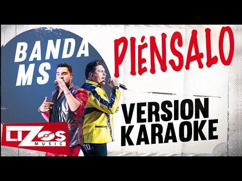 Piénsalo Banda MS