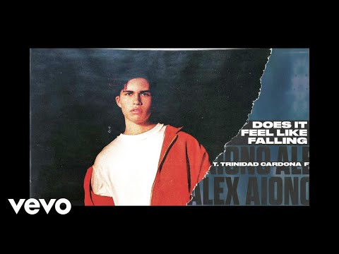 Alex Aiono, Trinidad Cardona – Does It Feel Like Falling (Audio)