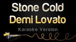 Demi Lovato   Stone Cold (Karaoke Version)
