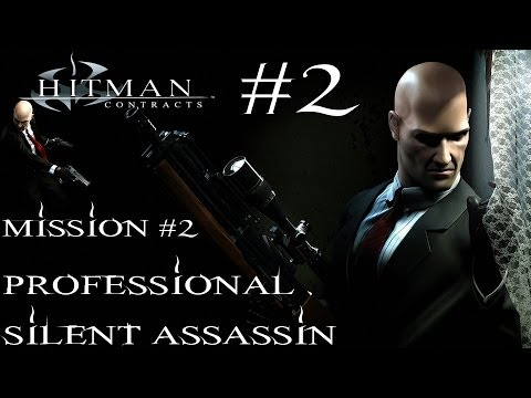 Hitman: Contracts - Professional Silent Assassin HD Walkthrough - Part 2 - Mission #2