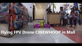Flying Cinewhoop FPV drone in aliw complex mall meycauyan bulacan