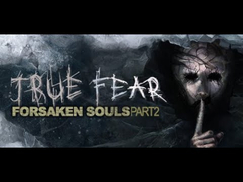 True Fear: Forsaken Souls - Part 2 - ESRB Launch Trailer thumbnail