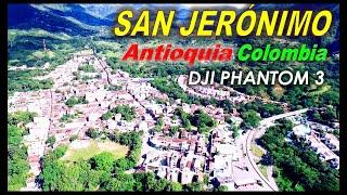 SAN JERONIMO - Antioquia - Colombia DRON DJI PHANTOM 3