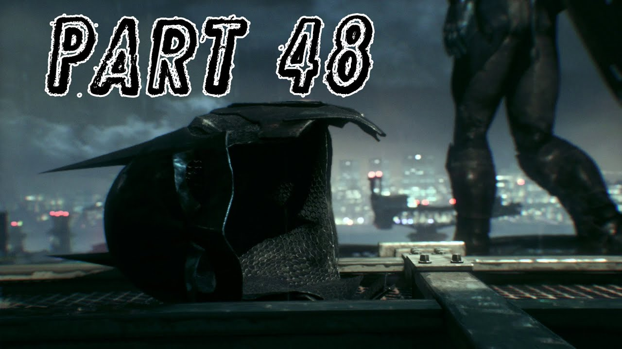 Batman: Arkham Knight – 48 – Knightfall