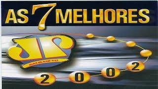 Jovem Pan - As 7 Melhores 2002 [Building Records]