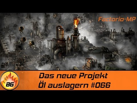 Factorio 0.13.60 #066 | Das neue Projekt: Öl auslagern | Let's Play [HD]