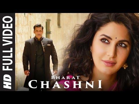 FULL SONG: Chashni | Bharat | Salman Khan, Katrina Kaif | Vishal & Shekhar ft. Abhijeet Srivastava
