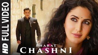 gratis download video - FULL SONG: Chashni | Bharat | Salman Khan, Katrina Kaif | Vishal & Shekhar ft. Abhijeet Srivastava