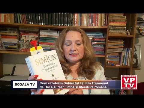 Cum rezolvam Subiectul I și II la Examenul de Bacalaureat, limba și literatura româna