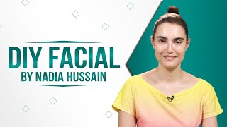 DIY Facial By Nadia Hussain